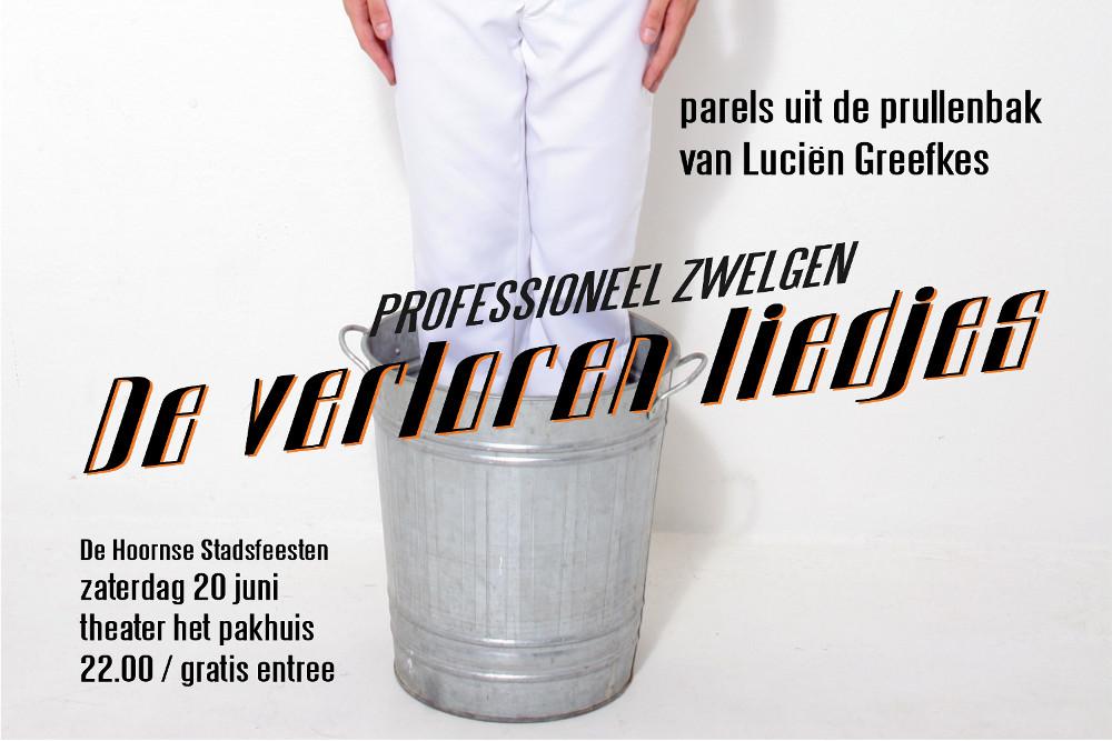 Liggende versie van het affiche voor Verloren Liedjes, de verkorte liedjesshow van Luciën Greefkes.
